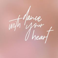 Dance with your heart quotes inspiración frases danza Heart Quotes, Me Quotes, Tanz Shirts, Dance With You, Inspirational Thoughts, Your Heart, Wisdom, Tatoo, Dance Wear