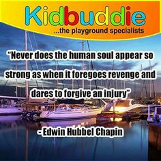 """Never does the human soul appear so strong as when it foregoes revenge and dares to forgive an injury"" - Edwin Hubbel Chapin Told You So, Love You, My Love, Human Soul, Dares, To Tell, Revenge, Forgiveness, Sunday"