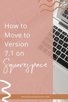 7.1 is the latest version of Squarespace. They are still supporting 7.0 sites so there is no rush to move over to the latest version. However 7.1 comes with so many amazing features that it's worth doing (the page sections being a personal favourite of mine!).  Unfortunately at this time (September 2020) it's still not possible to just transfer your site over to the latest version. You have to re-build it.   If you're up for this though, the process can be very simple. Editing Symbols, Working On It, Color Themes, Online Business, September, Web Design, Simple, Amazing, Design Web