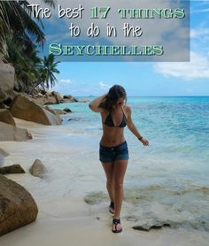 The Best 17 Things To Do In The Seychelles