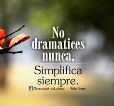 #simplifica #siempre #frases #frasesdeldia #instafrases #frasesdelavida…