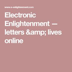 Electronic Enlightenment — letters & lives online