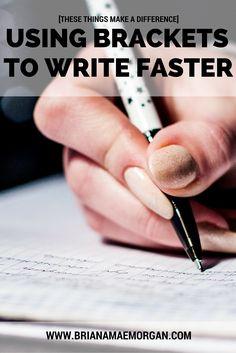 Using Brackets to Write Faster - Briana Mae Morgan