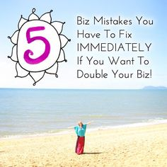 5 Things to Fix if You Want to Double Your Business - Leonie Dawson