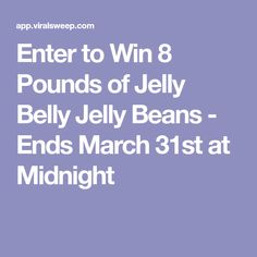 Enter to Win 8 Pounds of Jelly Belly Jelly Beans - Ends March 31st at Midnight
