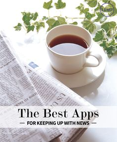 The best apps for keeping up with the news Life Advice, Career Advice, Career Counseling, College Hacks, Knowledge Is Power, Online Entrepreneur, Young Professional, Professional Development, Best Apps
