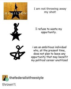 I fell like if Hamilton wrote the play, the last one would be the most accurate Hamilton Broadway, Hamilton Musical, Alexander Hamilton, Alexander Lukashenko, Haha Funny, Funny Memes, Musical Theatre, Theatre Jokes, Broadway Theatre