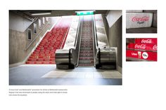 A Coca-Cola & Mc'Donald's promotion for drinks @ McDonald's restaurants.  Regular Cola was advertised to people using the stairs & Coke light to those who chose the escalator.