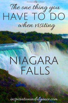 Planning on visiting Niagara Falls at some point in your life? Be sure to do this ONE thing while you're there.