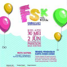30 May-2 Jun 2016: FSK 2016 (Festival Sastera Kanak-Kanak)