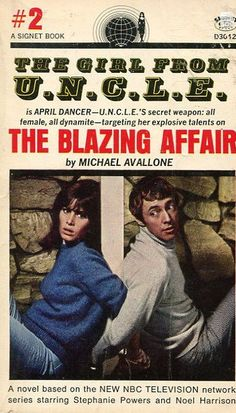The Girl From U.N.C.L.E. #2 The Blazing Affair