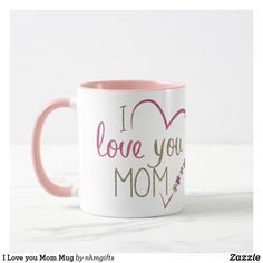 Shop I Love you Mom Mug created by nhmgifts. Homemade Fathers Day Gifts, Best Mothers Day Gifts, Gifts For Mom, Tall Coffee Mugs, I Drink Coffee, I Love You Mom, My Love, Mother's Day Projects, Blessing Bags
