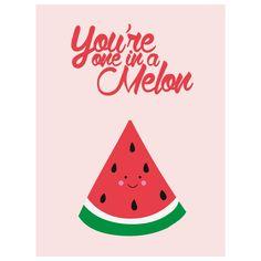 Afbeeldingsresultaat voor you are one in a melon