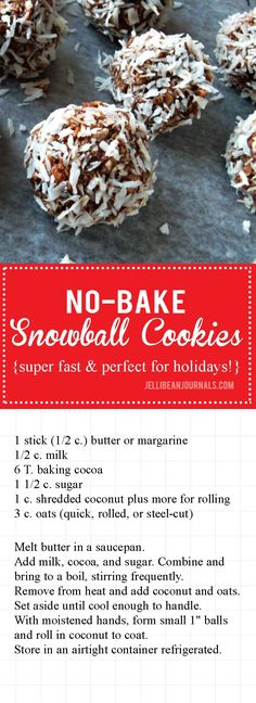 No-bake Snowball Cookies Recipe - Jellibean Journals - Droolworthy Desserts - Chocolate coconut snowball cookies are quick and easy to make and guaranteed to be a hit at your ne - No Bake Snowball Cookies Recipe, Snowballs Recipe, Coconut Snowballs, No Bake Cookies, Baking Cookies, No Bake Coconut Balls Recipe, Baking Snacks, Cocoa Cookies, Butter Recipe