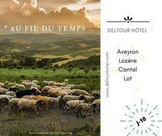 Séjour en Aveyron, Lozère,  Cantal  Lot ...