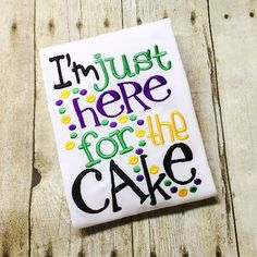 Here for Cake Bib, Bodysuit or Shirt - Boys Mardi Gras Shirt