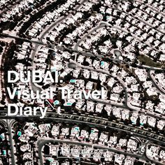 DUBAI from the sky: Different Perspective Reportage - Reykjavik Boulevard