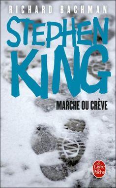 Marche ou crève   Stephen King