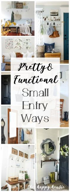Pretty & Functional Small Entry Ways | The Happy Housie #smallspaces #foyer #entryway #smalldecoratingsolutions #farmhouse #entries #homedecor #diy