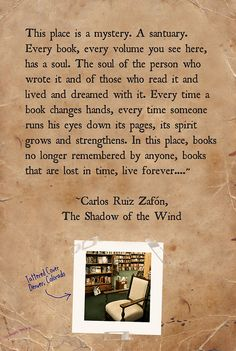 "A quote from ""The shadow of the wind"". An amazing book to lose yourself in, the descriptions are wonderful. On the shelves at 823.91 RUI. #BookQuote"