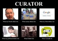 A curator's work