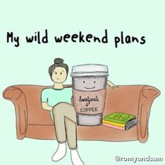 My wild weekend plans. Coffee Is Life, I Love Coffee, My Coffee, Coffee Music, Morning Coffee, Coffee Wine, Coffee Drinks, Coffee Humor, Coffee Quotes