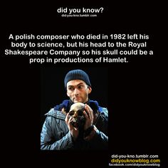 oh, what i would have given to see that production of Hamlet...