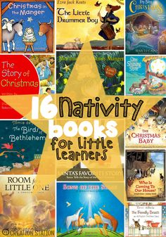 16 Nativity Books for Little Learners. Great picture books teaching the story of Christmas.