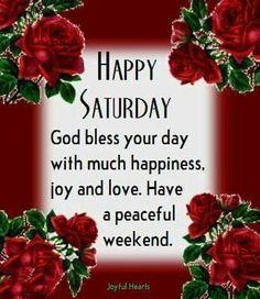 Happy Saturday saturday saturday quotes happy saturday saturday images
