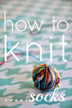 how to knit socks {a beginning beginners guide to getting started} - Little Bit Funky