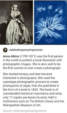 Anna Atkins was the first person to illustrate books with photographs. Anna Atkins was the first person to illustrate books with photographs. Angst Quotes, Cultura General, Interesting History, Interesting Reads, Science, Badass Women, The More You Know, Faith In Humanity, Women In History