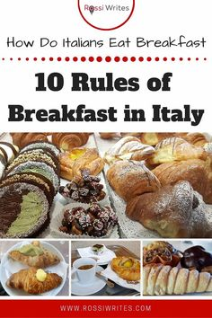 Pin Me - 10 Rules of Breakfast in Italy or How Do Italians Eat Breakfast - rossiwrites.com