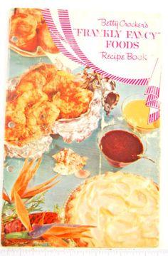 Betty-Crocker-Frankly-Fancy-Foods-1959-Recipe-cook-book