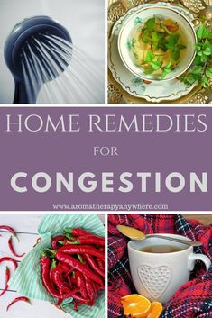 Home Remedies For Congestion, Flu Remedies, Cold Home Remedies, Natural Health Remedies, Herbal Remedies, Congestion Relief, Allergy Remedies, Chest Congestion, Ginger Benefits