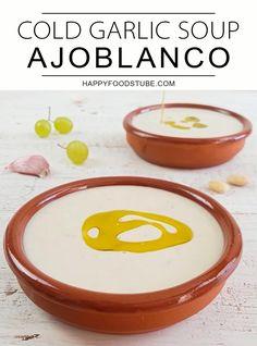 Traditional Spanish Ajoblanco - Cold Garlic Soup Recipe. Tapas Recipes, Soup Recipes, Vegetarian Recipes, Tapas Ideas, Dinner Recipes, Spanish Soup, Spanish Dishes, Spanish Tapas, Garlic Soup
