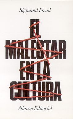 "Cover design: Daniel Gil. (Spanish edition of ""Civilization and Its Discontents,"" by Sigmund Freud. Alianza Editorial.)"
