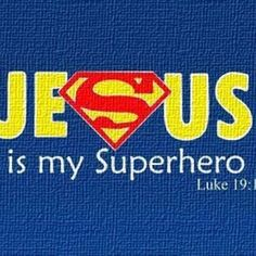 """Jesus is my Superhero : Luke ~ God is Heart. Also at summer celebration there was this song that said """"Jesus ur my superhero"""" and it's exactly like this You Are My Superhero, Superhero Ideas, Superhero Superman, Superhero Classroom, Superhero Party, Superhero Preschool, Real Superman, Superman Shirt, Superhero Room"""