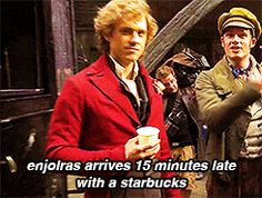 Enjolras shall survive the battle because of Starbucks...