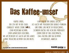 lustiges Bild 'Kaffee-unser.jpg'- Eine von 60250 Dateien in der Kategorie 'Lustiges' auf FUNPOT.