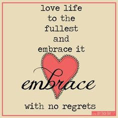 Love and embrace life quote Embrace Life Quotes, Love Life Quotes, Quotes To Live By, Me Quotes, Love Your Body Quotes, Love Your Life, Be Yourself Quotes, Quotation Marks, Meaningful Life