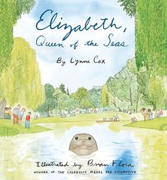 GeekMom Ariane shares her favorite library finds, including Elizabeth, Queen of the Seas, a true story about an elephant seal with some serious determination!