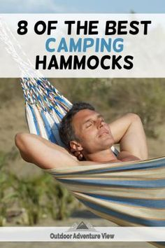 """Looking for the best hammock for your next camping trip? Check out this great review on the <a href=""""https://outdooradventureview.com/best-camping-hammocks/"""">best camping hammocks</a>"""