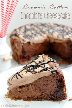 Brownie Bottom Chocolate Cheesecake - chocolate, chocolate and more chocolate! Not for the faint of heart!