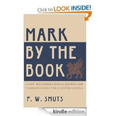 Mark by the Book by P.W. Smuts