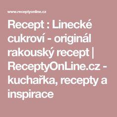 Recept : Linecké cukroví - originál rakouský recept | ReceptyOnLine.cz - kuchařka, recepty a inspirace