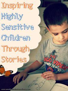 Inspiring Highly Sensitive Children Through Stories
