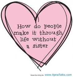 And I love my sister!- And I love my sister! And I love my sister! Alexandria Trevino And I love my sister! And I love my sister! And I love my sister! Missing Sister Quotes, Sister Quotes Funny, Love My Sister, Funny Quotes, My Love, Sister Sayings, Sister Sister, Daughter Quotes, Sister Poems