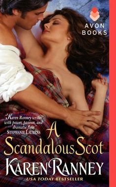 A Scandalous Scot by Karen Ranney. $5.76. 384 pages. Publisher: Avon (June 26, 2012). Author: Karen Ranney