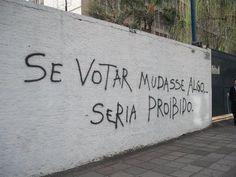 frases-pixadas-que-nos-fazem-pensar-graffiti-grafiti-pixacoes-grafiti30