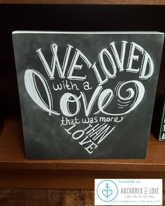 """We loved with a love that was more than love"" quote...Available at Anchored in…"